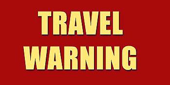 Travel Warning