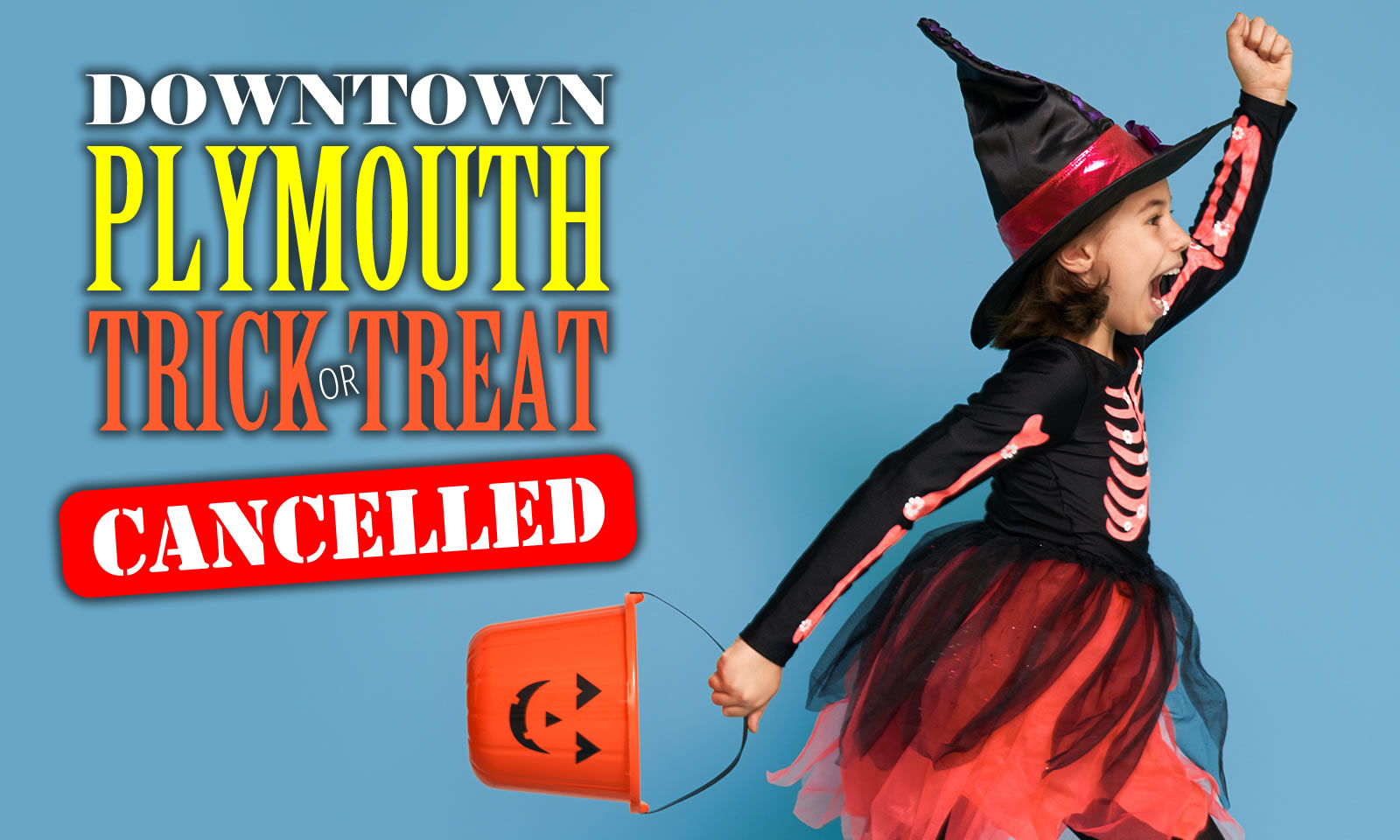 Downtown Plymouth Trick or Treat Canceled